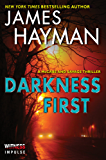 Darkness First: A McCabe and Savage Thriller (McCabe and Savage Thrillers)