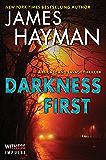 Darkness First: A McCabe and Savage Thriller (McCabe and Savage Thrillers Book 3)