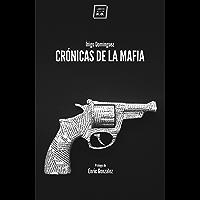 Crónicas de la mafia: Crónica negra (Varios) (Spanish Edition)
