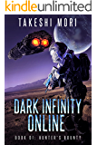 Dark Infinity Online: Hunter's Bounty: A LitRPG Scifi Adventure (DIO Book 1)