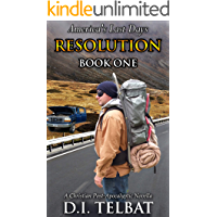 RESOLUTION Book One: America's Last Days (The Resolution Series 1)
