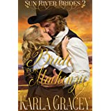 Mail Order Bride - A Bride for Mackenzie: Sweet Clean Inspirational Historical Western Mail Order Bride Mystery Romance (Sun