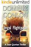 Jingal Flightpath (Sean Quinlan Book 3)