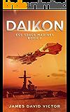 Daikon (ESS Space Marines Book 2) (English Edition)