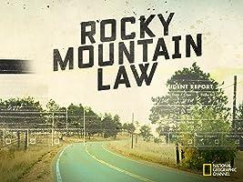 Rocky Mountain Law Season 1