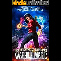 Warrior Magic (The Leira Chronicles Book 11)