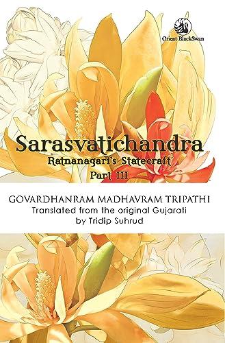 Sarasvatichandra Part III: Ratnanagari's Statecraft