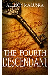 The Fourth Descendant Kindle Edition
