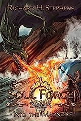 Into the Madness: Epic Fantasy (The Soul Forge Saga Book 3) Kindle Edition