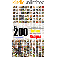 Over 200 life transforming indian recipes: COOKBOOK FOR YOUR DELIGHT Keto, vegan and other recipes for beginners and professional food enthusiasts
