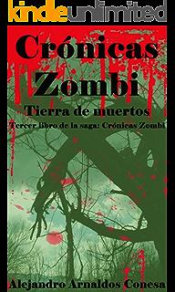 Crónicas zombi  No hay lugar seguro eBook  Alejandro Arnaldos Conesa ... 527bb3efd13