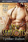 Like the Seasons [Suncoast Society] (Siren Publishing Sensations) (English Edition)