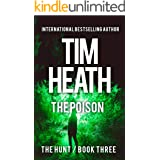 The Poison (The Hunt series Book 3): Power And Wealth Know No Boundaries