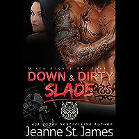 Down & Dirty: Slade (Dirty Angels MC Book 6) (English Edition)
