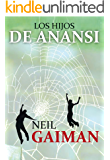 Los hijos de Anansi (Bestseller (roca))