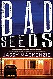 Bad Seeds (A PI Jade de Jong Novel Book 5)