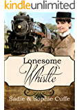 Lonesome Whistle (Spinster Orphan Train Book 9)