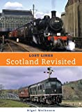 Lost Lines: Scotland Revisted