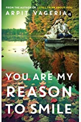 You are My Reason to Smile Paperback