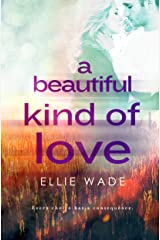 A Beautiful Kind of Love (Choices Series Book 1) Kindle Edition