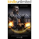 Ascension: A Witch Hospital Romance (The Witches of White Willow Book 3)