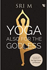 Yoga Also for the Godless Kindle Edition