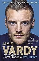 Jamie Vardy: From Nowhere My