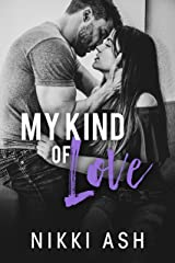 My Kind of Love: a Military, Secret Pregnancy Romance (Finding Love Book 1) Kindle Edition