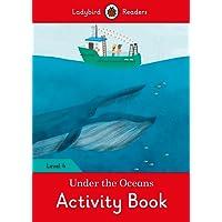 Under the Oceans Activity Book - Ladybird Readers Level 4