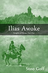 Ilias Awoke (Knights of Elevar Book 1) Kindle Edition