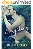 Everything (A Songbird Novel)