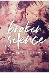 Broken Silence Kindle Edition