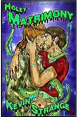 Holey Matrimony Kindle Edition