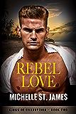 Rebel Love (Kings of Corruption Book 2)
