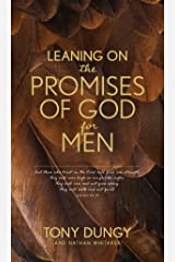 Leaning on the Promises of God for Men Kindle Edition