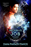 The Incubus Job (Mission: Magic Book 1)