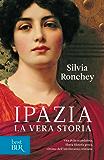 Ipazia: La vera storia