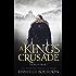 A King's Crusade: (The Royals Book 7)