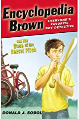 Encyclopedia Brown and the Case of the Secret Pitch Kindle Edition