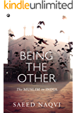 Being the Other: The Muslim in India