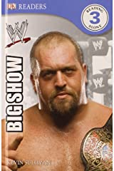 DK Reader Level 3 WWE: The Big Show (DK READERS) Hardcover