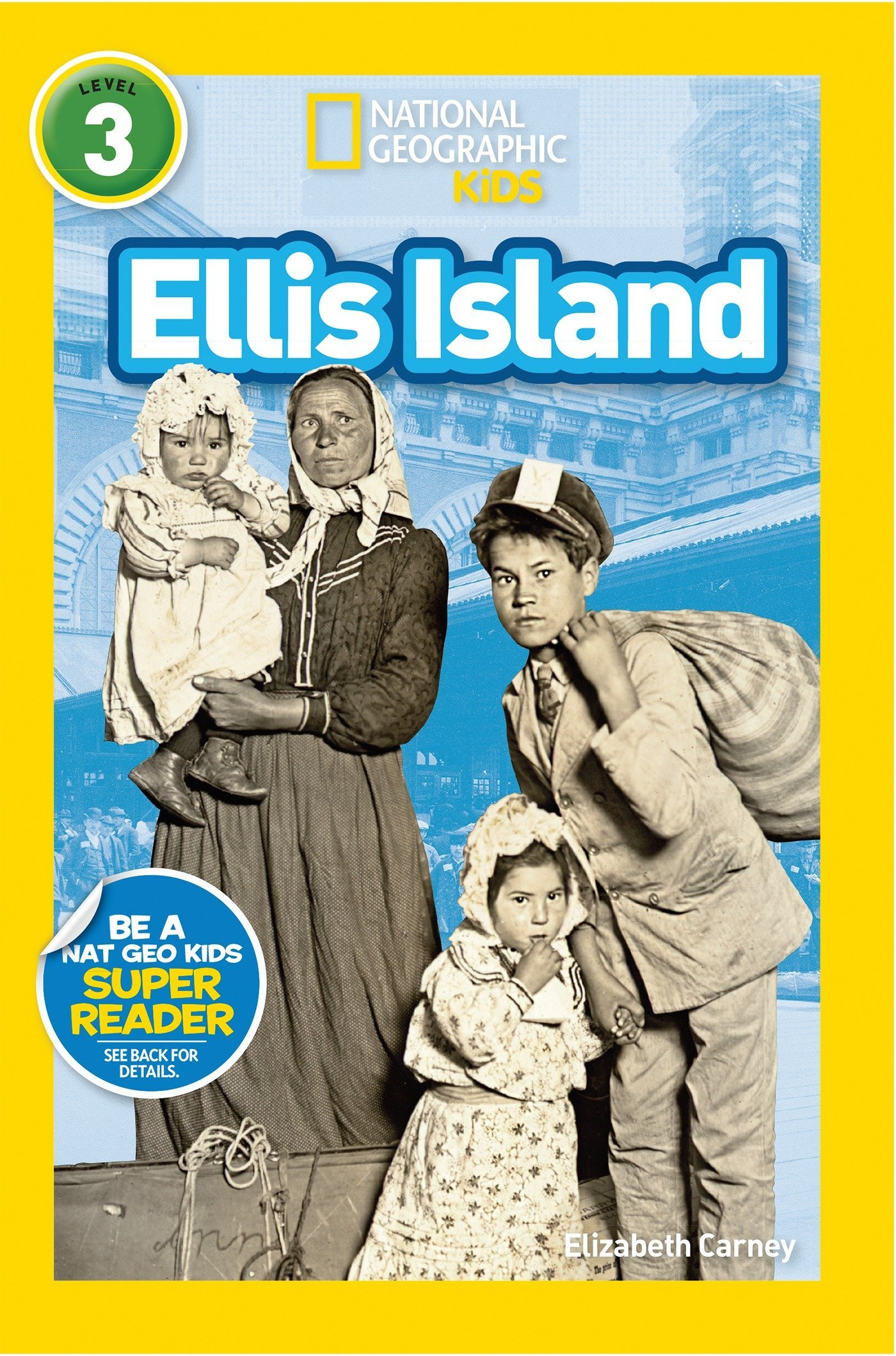 National Geographic Readers Ellis Island