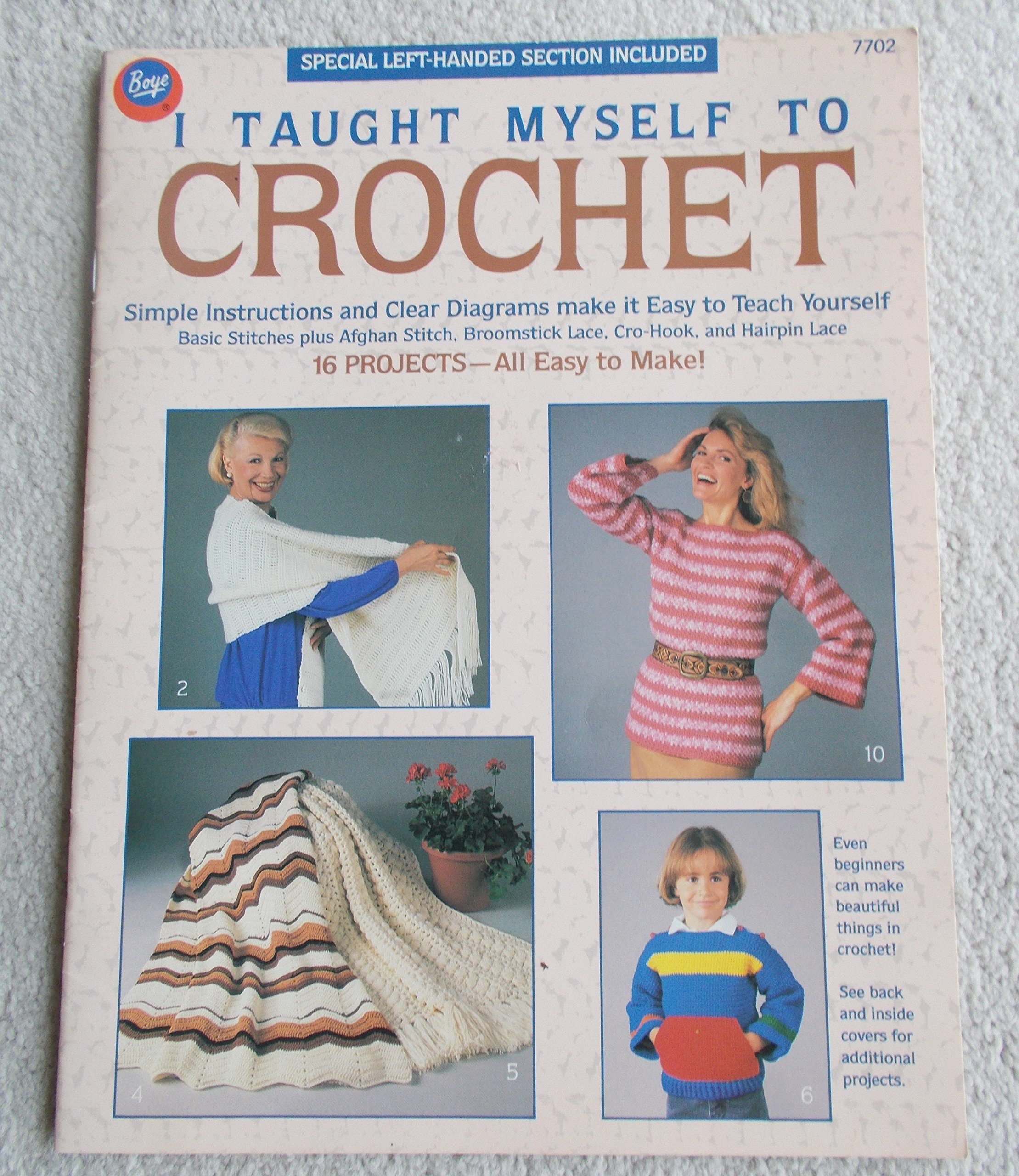 I Taught Myself To Crochet Boye Booklet 16 Projects Instructions Diagrams