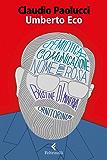 Umberto Eco: Tra Ordine e Avventura
