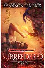Surrendered (Experimental Heart Book 5) Kindle Edition