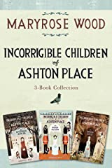 Incorrigible Children of Ashton Place 3-Book Collection: Book I, Book II, Book III Kindle Edition