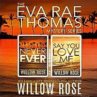 The Eva Rae Thomas Mystery Series: Book 3-4