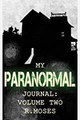 My Paranormal Journal: Volume Two Kindle Edition