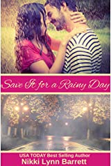 Save It for a Rainy Day (Life Won't Wait Book 4) Kindle Edition