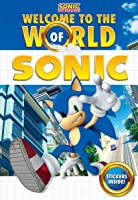 WELCOME TO WORLD OF SONIC (Sonic The